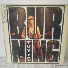 Discos de vinilo: BURNING - TÚ Y YO - MAXI. Lote 43609120