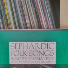 Discos de vinilo: SEPHARDIC FOLK SONGS - SUNG BY GLORIA LEVY. Lote 43609545