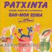 PATXINTA RAH-MON ROMA (Música - Discos - LPs Vinilo - Música Infantil)