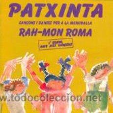 Discos de vinilo: PATXINTA RAH-MON ROMA. Lote 43610384