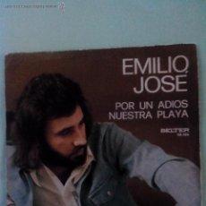 Discos de vinilo: EMILIO JOSE. POR UN ADIOS. NUESTRA PLAYA. BELTER 08388 (1974). Lote 43610665