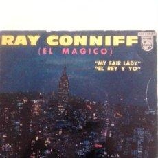 Discos de vinilo: RAY CONNIFF EL MAGICO BSO CANCIONES DE MAY FAIR LADY. EL REY Y YO. PHILIPS 429663 BE (59-60). Lote 43611274