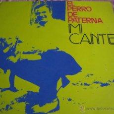 Discos de vinilo: EL PERRO DE PATERNA- MI CANTE -EDICION ORIG 1974. Lote 43621510