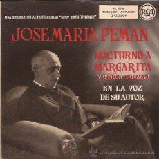 Discos de vinilo: SINGLE EP-JOSE MARIA PEMAN NOCTURNO A MARGARITA Y OTROS POEMAS EN LA VOZ DE SU AUTOR-RCA 3 25004. Lote 43624149