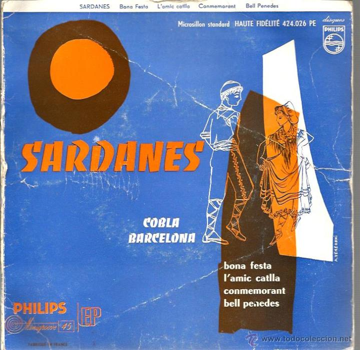 EP SARDANES : COBLA BARCELONA : BONA FESTA + 3 ( PHILIPS FRANCE ) (Música - Discos de Vinilo - EPs - Étnicas y Músicas del Mundo)