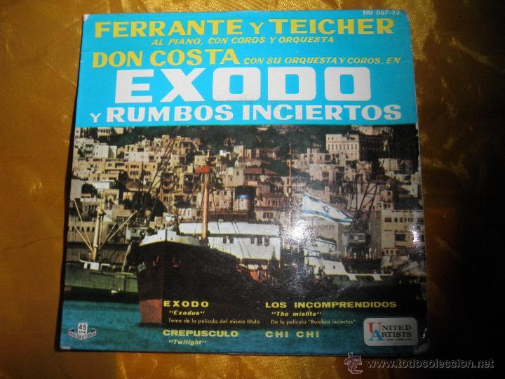 EXODO Y RUMBOS INCIERTOS. DON COSTA CON FERRANTE Y TEICHER. HISPAVOX 1961 (Música - Discos de Vinilo - EPs - Bandas Sonoras y Actores)