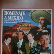 Discos de vinilo: HOMENAJE A MÉXICO - CON LAS VOCES DE JAVIER SOLÍS, LOS PANCHOS Y VICENTE FERNÁNDEZ. Lote 43637121