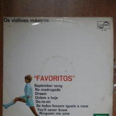 Discos de vinilo: FAVORITOS - OS VIOLINES MÁGICOS. Lote 43637127