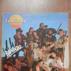 Discos de vinilo: BANDIDO - LA BIONDA. Lote 43637150