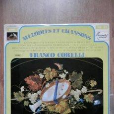 Discos de vinilo: MELODIES ET CHANSONS - FRANCO CORELLI. Lote 43637155