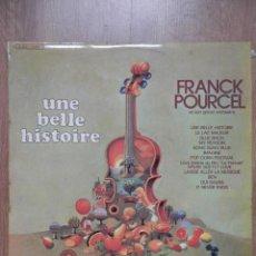 Discos de vinilo: UNE BELLE HISTOIRE - FRANK POURCEL ET SON GRAND ORCHESTRE. Lote 43637165