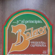 Discos de vinilo: ... Y AL PRINCIPIO, BOLEROS - PEQUEÑA COMPAÑÍA. Lote 43637171