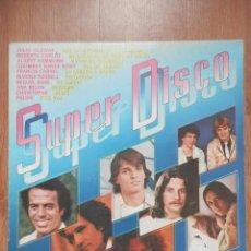 Discos de vinilo: SUPER DISCO - JULIO IGLESIAS. ROBERTO CARLOS. ALBERT HAMMOND Y OTROS. Lote 43637181