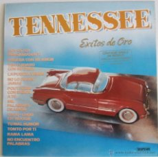 Discos de vinilo: TENNESSEE - EXITOS DE ORO {LP} - VG+ / VG+ [INCLUYE SINGLE DE REGALO]. Lote 43639220