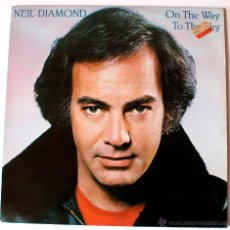 Discos de vinilo: LP VINILO NEIL DIAMOND, ON THE WAY TO THE SKY. Lote 43642701