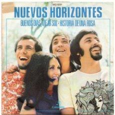 Discos de vinilo: NUEVOS HORIZONTES 1971 COLUMBIA MO 1091 BUENOS DIAS VIEJO SOL HISTORIA DE UNA ROSA. Lote 43652550