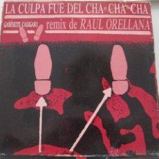 Discos de vinilo: GABINETE CALIGARI - LA CULPA FUE DEL CHA CHA CHA -REMIX RAUL ORELLANA. Lote 43667993