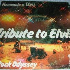Discos de vinilo: HOMENAJE A ELVIS - TRIBUTE TO ELVIS - ROCK ODYSSEY - SINGLE 1978. Lote 43669109