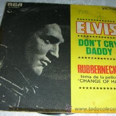 Discos de vinilo: ELVIS PRESLEY - DON'T CRY DADDY - SINGLE RCA ESPAÑOL 1969. Lote 134088527