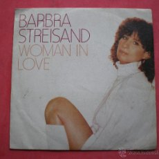 Discos de vinilo: BARBRA STREISAND ··· WOMAN IN LOVE / RUN WILD - (SINGLE 45 RPM). Lote 43674425