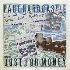 Discos de vinilo: PAUL HARDCASTLE - 'JUST FOR MONEY' (MAXI SINGLE VINILO) - PEDIDO MÍNIMO 8€. Lote 43674920