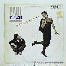 Discos de vinilo: PAUL HARDCASTLE - 'DON'T WASTE MY TIME' (MAXI SINGLE VINILO) - PEDIDO MÍNIMO 8€. Lote 43675049