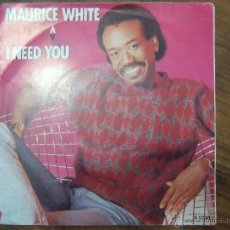 Discos de vinilo: MAURICE WHITE Í NEED YOU-BELIEVE IN MAGIC. Lote 43683510