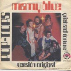 Discos de vinilo: POP TOPS,MAMY BLUE DEL 71. Lote 43689081