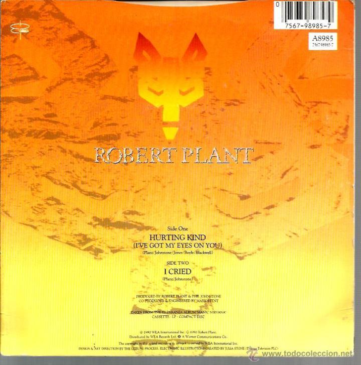 Discos de vinilo: SG ROBERT PLANT ( LED ZEPPELIN ) : HURTING KIND + I CRIED - Foto 2 - 43689471