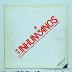 Discos de vinilo: LOS INHUMANOS - DISCO PROMOCIONAL (MAXI SINGLE VINILO) - PEDIDO MÍNIMO 8€. Lote 43691108