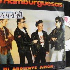 Discos de vinilo: 56 HAMBURGUESAS -MI ARDIENTE AMOR -SINGLE 1990. Lote 43695312