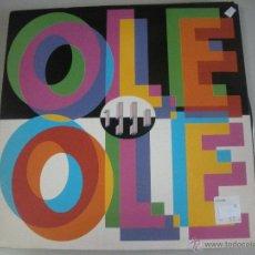 Discos de vinilo: MAGNIFICO LP DE - OLE - OLE -. Lote 43712794