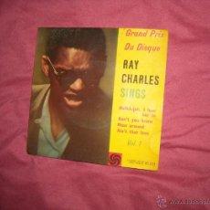 Discos de vinilo: RAY CHARLES SINGS EP ATLANTIC SWEDEN GRAN PRIX DU DIQUE VOL 1. Lote 43714989