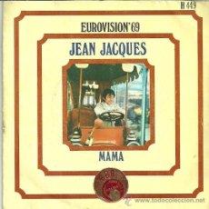 Discos de vinilo: JEAN JACQUES SINGLE SELLO HISPAVOX EUROVISION´69. Lote 43718374