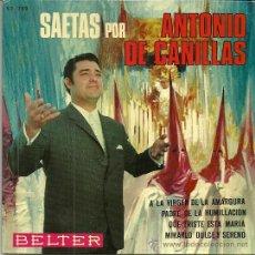 Vinyl records - ANTONIO DE CANILLAS (SAETAS) EP SELLO BELTER AÑO 1969 - 43718901