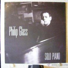 Discos de vinilo: PHILIPH GLASS...PIANO SOLO...1ª EDICION...NM. Lote 43732832