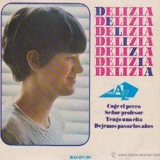 Discos de vinilo: DELIZIA ( HERMANA DE ADAMO ) SEÑOR PROFESOR - COGE EL PERRO - EP SPAIN 1966 EX / EX. Lote 88118364