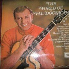 Discos de vinilo: LP-VINILO-GRAN BRETAÑA-THE WORLD OF VAL DOONICAN-AÑOS 60-DECCA-12 TEMAS-PERFECTO ESTADO. Lote 43746876