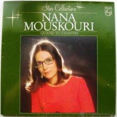 Discos de vinilo: NANA MOUSKOURI - QUAND TU CHANTES - LP PHILIPS 1983 HOLANDA BPY. Lote 43757097