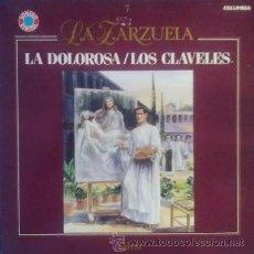 Discos de vinilo: LA ZARZUELA-LA DOLOROSA Y LOS CLAVELES (COLUMBIA 1989). Lote 43774870