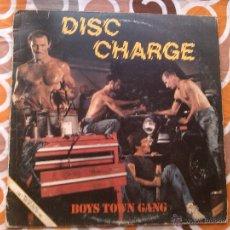 Discos de vinilo: BOYS TOWN GANG - DISC CHARGE (LP) . Lote 43775896