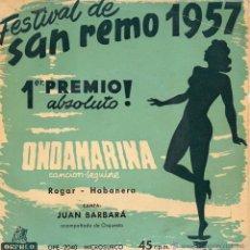 Discos de vinilo: FESTIVAL DE SAN REMO 1957 - JUAN BARBARÁ, SG, ONDAMARINA + 1, AÑO 1957. Lote 43789176