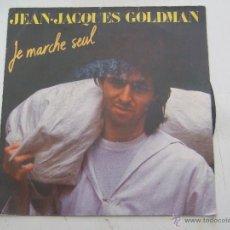 Discos de vinilo: JEAN-JACQUES GOLDMAN JE MARCHE SEUL-ELLE ATTEND. Lote 43792884