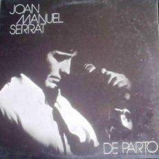 Discos de vinilo: LP DE JOAN MANUEL SERRAT AÑO 1974 EDICIÓN ARGENTINA (REEDICIÓN 1986). Lote 26284258