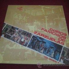 Discos de vinilo: COROS FAMOSOS DE ZARZUELAS. VOLUMEN 1. . Lote 43803157
