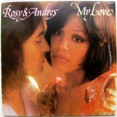 Discos de vinilo: ROSY & ANDRES - MY LOVE - LP CNR 1976 HOLANDA BPY. Lote 43805964