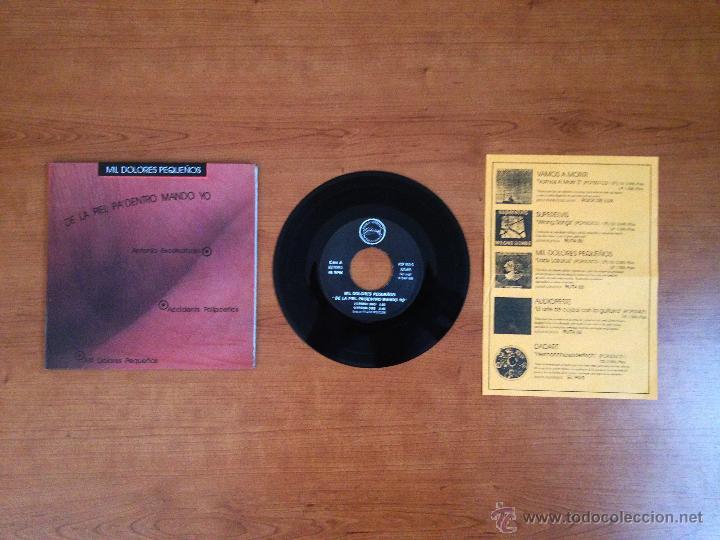 MIL DOLORES PEQUEÑOS / ESCOHOTADO - DE LA PIEL PA'DENTRO MANDO YO (1995 POR CARIDAD) (MP3 ANUNCIO) (Música - Discos de Vinilo - EPs - Grupos Españoles de los 90 a la actualidad)