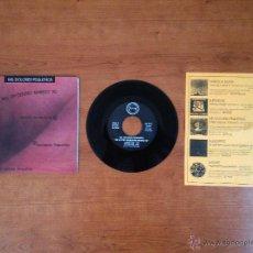 Discos de vinilo: MIL DOLORES PEQUEÑOS / ESCOHOTADO - DE LA PIEL PA'DENTRO MANDO YO (1995 POR CARIDAD) (MP3 ANUNCIO). Lote 38358254