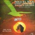Discos de vinilo: MIGUEL RIOS - SINGLE VINILO 7'' - Editado en FRANCIA - UNITED + THE WIND OF CHANGE - Disc AZ.. Lote 43820894