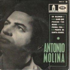 Discos de vinilo: EP ANTONIO MOLINA : EN SILENCIO + 3 ( EDICION FRANCESA ) . Lote 43821480
